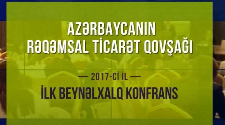 Rəqəmsal Ticarət Qovşağının fəaliyyətinin üç ilinə həsr olunmuş videoçarx