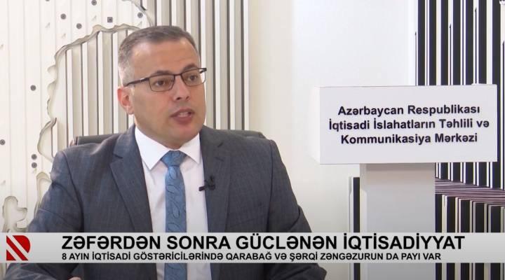 İİTKM-in icraçı direktoru Vüsal Qasımlı zəfərdən sonra iqtisadi artım haqqında Real TV-ə danışıb